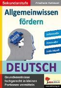 Cover-Bild zu Allgemeinwissen fördern DEUTSCH (eBook) von Heitmann, Friedhelm