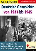Cover-Bild zu Deutsche Geschichte von 1933 bis 1945 (eBook) von Heitmann, Friedhelm