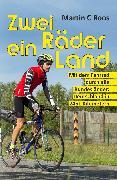 Cover-Bild zu Zwei Räder, ein Land (eBook) von Roos, Martin C