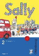 Cover-Bild zu Sally, Englisch ab Klasse 1 - Ausgabe D für alle Bundesländer außer Nordrhein-Westfalen - 2008, 2. Schuljahr, Activity Book mit Audio-CD und Kartonbeilagen von Brune, Jasmin