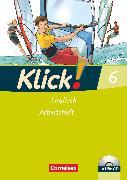 Cover-Bild zu Klick! Englisch, Alle Bundesländer, Band 6: 10. Schuljahr, Arbeitsheft mit Hör-CD von Lindemann, Beate