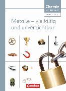 Cover-Bild zu Chemie im Kontext - Sekundarstufe I, Alle Bundesländer, Metalle - Vielfältig und unverzichtbar, Themenheft 3 von Stein, Gerd