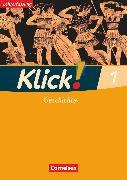 Cover-Bild zu Klick! Geschichte, Fachhefte für alle Bundesländer, Band 1, Arbeitsheft - Lehrerfassung von Fink, Christine