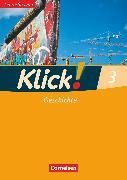 Cover-Bild zu Klick! Geschichte, Fachhefte für alle Bundesländer, Band 3, Arbeitsheft - Lehrerfassung von Fink, Christine