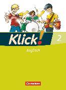 Cover-Bild zu Klick! Englisch, Alle Bundesländer, Band 2: 6. Schuljahr, Schülerbuch von Koch, Martina
