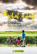 Cover-Bild zu # what a trip (eBook) von Semsch, Maximilian