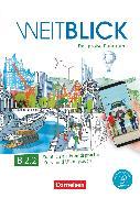 Cover-Bild zu Weitblick, Das große Panorama, B2: Band 2, Kurs- und Übungsbuch, Mit PagePlayer-App inkl. Audios, Videos und Texten von Böschel, Claudia