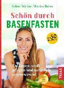 Cover-Bild zu Schön durch Basenfasten (eBook) von Wacker, Sabine