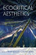 Cover-Bild zu Ecocritical Aesthetics (eBook) von Slovic, Scott (Hrsg.)