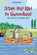 Cover-Bild zu Sitzen drei Igel im Gummiboot - Die schönsten Sommerwitze (eBook) von Kiefer, Philip (Hrsg.)