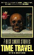Cover-Bild zu 7 best short stories - Time Travel (eBook) von Buchan, John