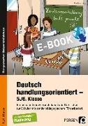 Cover-Bild zu Deutsch handlungsorientiert - 5./6. Klasse (eBook) von Knipp, Martina