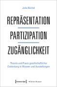 Cover-Bild zu Repräsentation - Partizipation - Zugänglichkeit (eBook) von Büchel, Julia