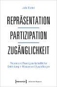 Cover-Bild zu Repräsentation - Partizipation - Zugänglichkeit von Büchel, Julia