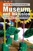 Cover-Bild zu Museum und Inklusion von Maul, Bärbel (Hrsg.)