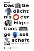 Cover-Bild zu Das Gedächtnis der Migrationsgesellschaft (eBook) von Gogos, Manuel