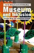 Cover-Bild zu Museum und Inklusion (eBook) von Maul, Bärbel (Hrsg.)