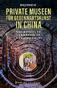 Cover-Bild zu Private Museen für Gegenwartskunst in China (eBook) von Schmidt-Yin, Meng