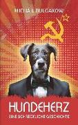 Cover-Bild zu Bulgakow, Michail: Hundeherz. Eine schreckliche Geschichte: Michail Bulgakow