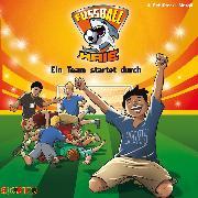 Cover-Bild zu Fußball-Haie (3): Ein Team startet durch (Audio Download) von Margil, Irene