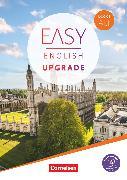 Cover-Bild zu Easy English Upgrade, Book 1: A1.1, Coursebook, Mit PagePlayer-App inkl. Audios, Videos, Texten und Übungen von Cornford, Annie