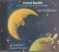 Cover-Bild zu Bardill, Linard: Luege, was der Mond so macht