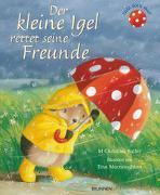 Cover-Bild zu Der kleine Igel rettet seine Freunde von Butler, M Christina