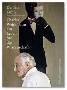 Cover-Bild zu Kuhn, Daniela: Charles Weissmann