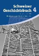 Cover-Bild zu Schweizer Geschichtsbuch, Aktuelle Ausgabe, Band 4, Zeitgeschichte seit 1945, Handreichungen für den Unterricht von Notz, Thomas