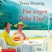 Cover-Bild zu Hennig, Tessa: Von wegen Dolce Vita!