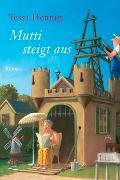 Cover-Bild zu Hennig, Tessa: Mutti steigt aus