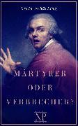 Cover-Bild zu Märtyrer oder Verbrecher? (eBook) von Schücking, Levin