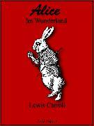 Cover-Bild zu Alice im Wunderland (eBook) von Carroll, Lewis