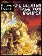 Cover-Bild zu Die letzten Tage von Pompeji (eBook) von Bulwer-Lytton, Edward
