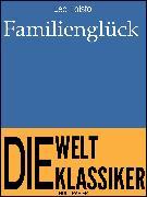 Cover-Bild zu Familienglück (eBook) von Tolstoi, Leo