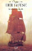 Cover-Bild zu Der Lotse oder: Abenteuer an Englands Küste (eBook) von Cooper, James Fenimore