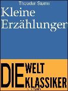 Cover-Bild zu Kleine Erzählungen (eBook) von Storm, Theodor