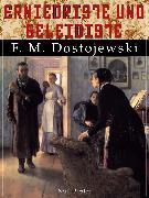 Cover-Bild zu Erniedrigte und Beleidigte (eBook) von Dostojewski, Fjodor Michailowitsch