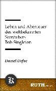 Cover-Bild zu Leben und Abenteuer des weltbekannten Seeräubers Bob Singleton (eBook) von Defoe, Daniel