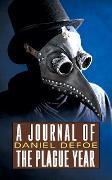Cover-Bild zu A Journal of the Plague Year (eBook) von Defoe, Daniel
