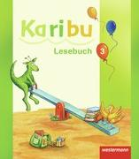 Cover-Bild zu Karibu 3. Lesebuch