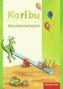 Cover-Bild zu Karibu 3 Spracharbeitsheft