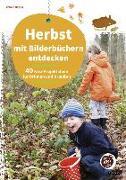 Cover-Bild zu Herbst mit Bilderbüchern entdecken von Wagner, Yvonne