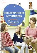 Cover-Bild zu Philosophieren mit Kindern von Knapp, Margit