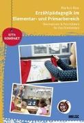 Cover-Bild zu Erzählpädagogik im Elementar- und Primarbereich von Nau, Markus