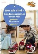 Cover-Bild zu Wer wir sind - Gendersensibilität in der Kita von Fink, Michael