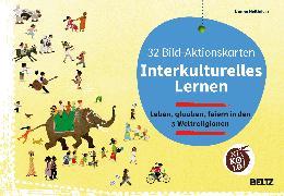 Cover-Bild zu 32 Bild-Aktionskarten Interkulturelles Lernen. Leben, glauben, feiern in den 5 Weltreligionen von Neßhöver, Nanna