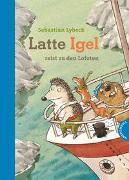 Cover-Bild zu Lybeck, Sebastian: Latte Igel 2: Latte Igel reist zu den Lofoten