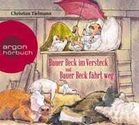 Cover-Bild zu Tielmann, Christian: Bauer Beck im Versteck und Bauer Beck fährt weg