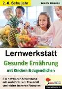 Cover-Bild zu Lernwerkstatt Gesunde Ernährung mit Kindern und Jugendlichen (eBook) von Kossen, Nicola